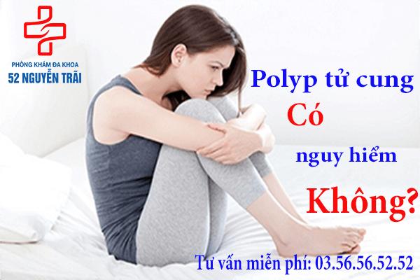Polyp cổ tử cung có nguy hiểm ko 2